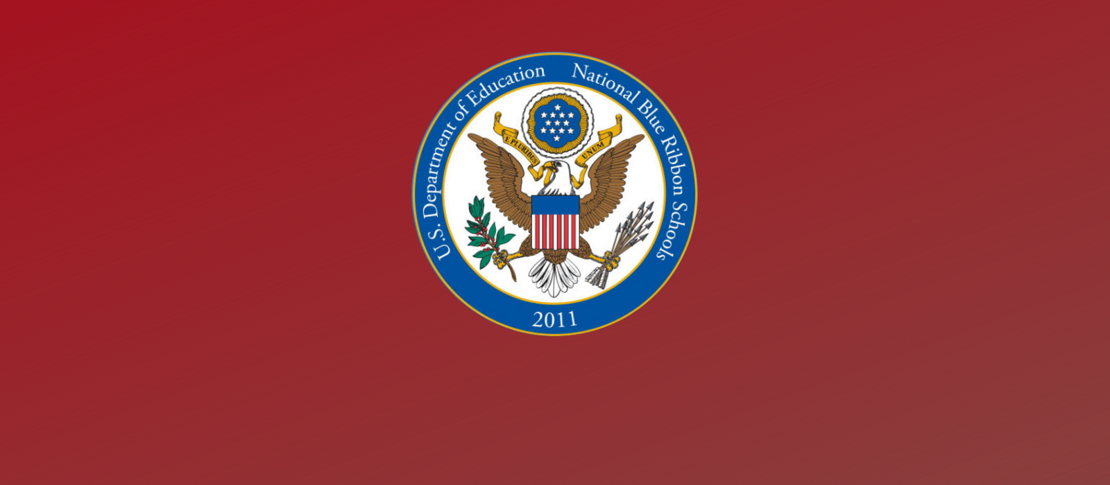 Bishop School was a recipient of the  2011 National Blue Ribbon Schools Award